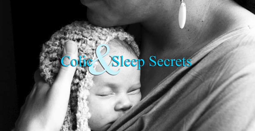 Colic & Sleep Secrets